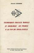 Techniques, société rurale et idéologie en France à la fin du XVIIIe siècle