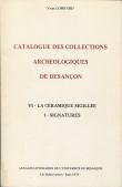 Catalogue des collections archéologiques de Besançon VI