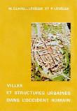 Villes et structures urbaines dans l'Occident romain