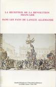La réception de la Révolution française dans les pays de langue allemande
