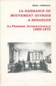 La naissance du mouvement ouvrier à Besançon