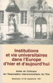 Institutions et vie universitaires dans l'Europe d'hier et d'aujourd'hui