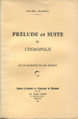 """Prélude et suite de """"Cosmopolis"""""""