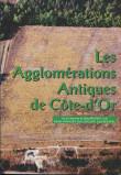 Les agglomérations antiques de Côte d'Or