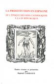 La prostitution en Espagne de l'époque des rois catholiques à la IIe République