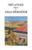 Mélanges offerts à Albert Dérozier