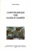 L'aventure baroque chez Claudel et Calderón