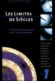 Les limites de siècles I. Lieux de ruptures novatrices depuis les temps modernes