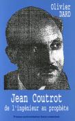 Jean Coutrot, de l'ingénieur au prophète