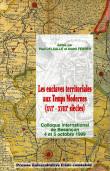 Les enclaves territoriales aux Temps Modernes (XVIe-XVIIIe siècles)