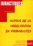 Autour de la modélisation en probabilités