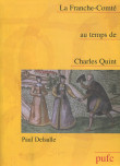 La Franche-Comté au temps de Charles Quint