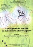 L'enseignement scolaire en milieu rural et montagnard - Tome 1