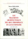 Les fragments architecturaux des arcs triomphaux
