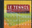 DVD Rom Le tennis dans toutes ses dimensions