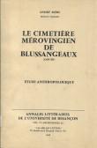 Le cimetière mérovingien de Blussangeaux (Doubs)