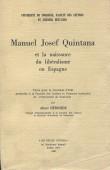 Manuel Josef Quintana et la naissance du libéralisme en Espagne. Tome I