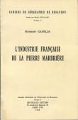 L'industrie française de la pierre marbrière