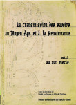 La transmission des savoirs au Moyen Âge et à la Renaissance Volume 2 au XVIe siècle