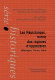 Les Résistances, miroir des régimes d'oppression : Allemagne, France, Italie