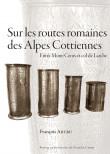 Sur les routes romaines des Alpes Cottiennes