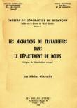 Les migrations de travailleurs dans le département du Doubs (région de Montbéliard exclue)