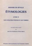 Isidore de Séville. ETYMOLOGIES. Livre 15 Les constructions et les terres.