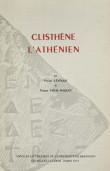 Clisthène l'Athénien. Essai sur la représentation de l'espace et du temps dans la pensée politique grecque de la fin du VIe siècle à la mort de Platon