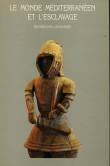 Le monde méditerranéen et l'esclavage Recherches japonaises