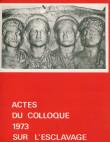 Actes du colloque sur l'esclavage. 1973