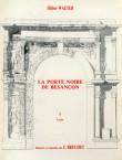 La Porte noire de Besançon (I & II)
