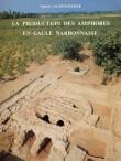 La production des amphores en Gaule narbonnaise sous le Haut-Empire