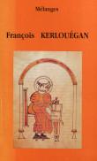 Mélanges François Kerlouégan