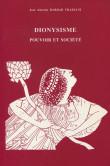Dionysisme. Pouvoir et société en Grèce jusqu'à la fin de l'époque classique