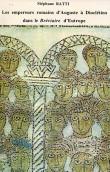 Les empereurs romains d'Auguste à Dioclétien dans le Brévaire d'Eutrope