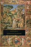 Saints et patrons. Les premiers moines de Lérins