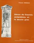 Zénon de Caunos, parépidémos, et le destin grec