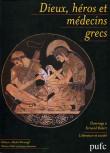 Dieux, héros et médecins grecs