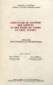 Structure du système des aspects et des temps du verbe en grec ancien