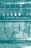 L'année des Grecs.