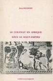 Le colonat en Afrique sous le Haut Empire - 2e  édition