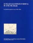 Le village gallo-romain et médiéval de Lunel Viel (Hérault)  La fouille du quartier ouest (1981-1983)