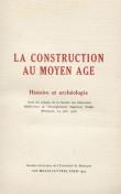 La construction au Moyen Âge