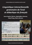 Linguistique interactionnelle, grammaire de l'oral et didactique du français