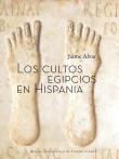 Los cultos egipcios en Hispania