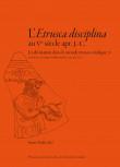 L'Etrusca disciplina au Ve siècle apr. J.-C. La divination dans le monde étrusco-italique, X