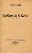 Victor Hugo. Théâtre de la Gaîté