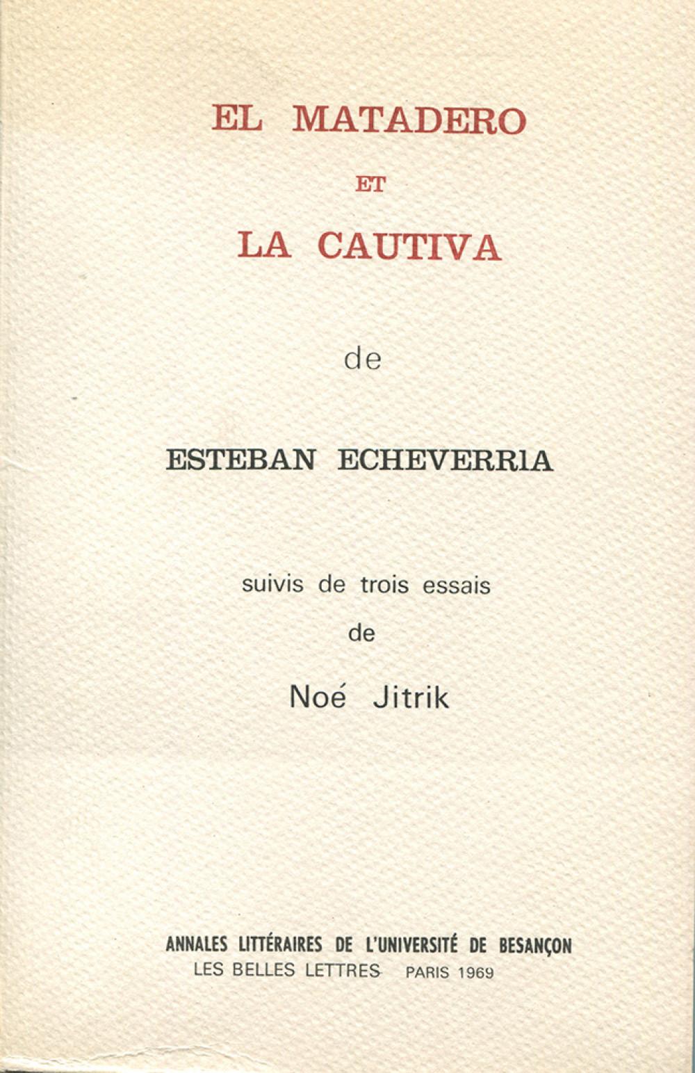 El matadero et la cautiva d'Esteban Echevarria