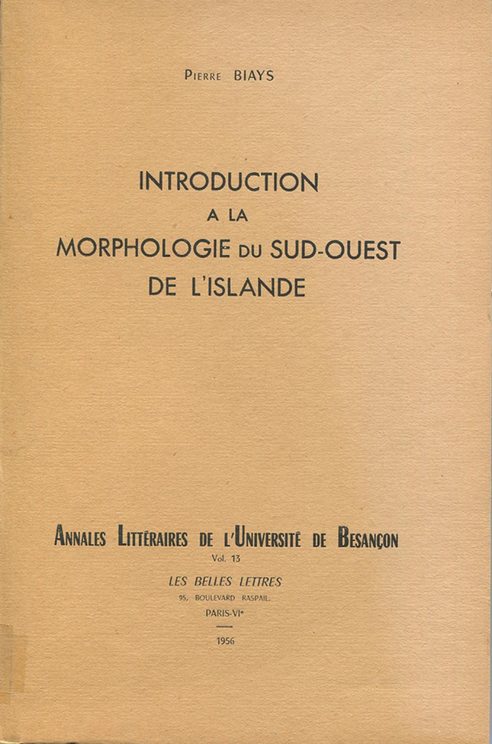 Introduction à la morphologie du Sud-Ouest de l'Islande