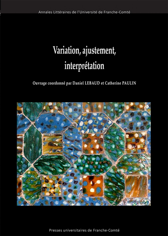 Variation, Ajustement, Interprétation